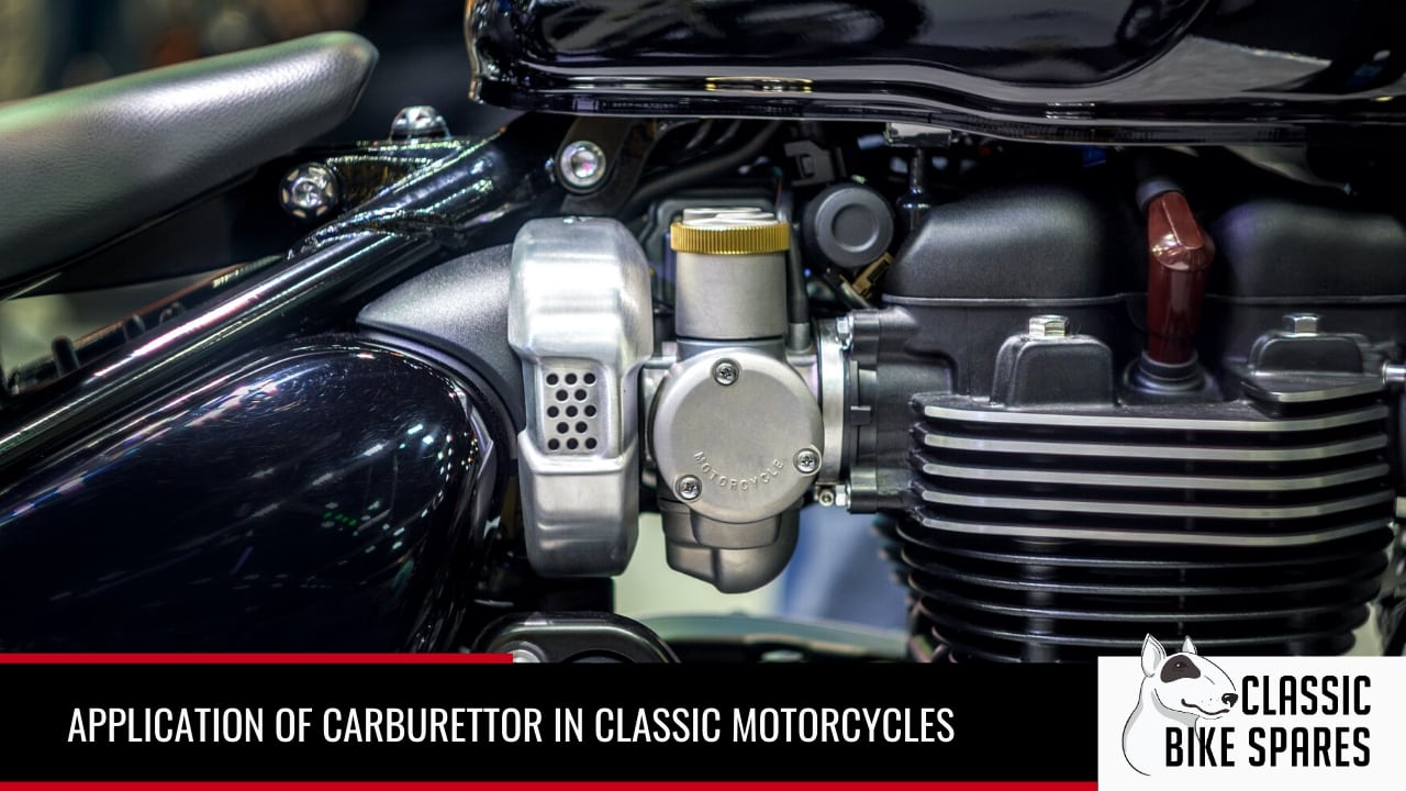 application of carburettor in classic motorcycles