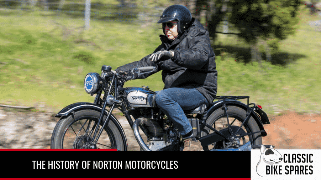 The History of Norton Motorcycles - Classic Bike Spares