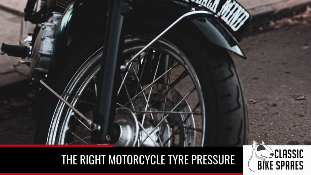 setting the right motorcycle tyre pressure - Classic Bike Spares